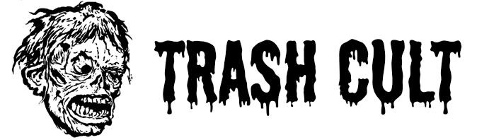 Trash Cult